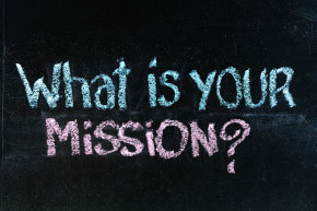 what is your mission question - chalk handwriting on blackboard